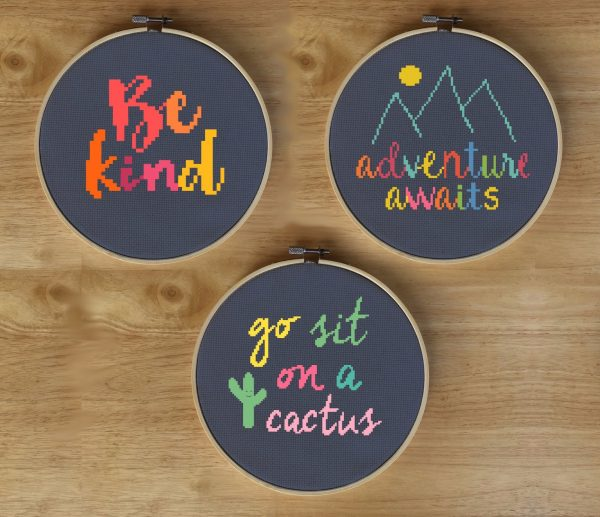 Cross Stitch Sayings - Be Kind, Adventure Awaits, and Go Sit On a Cactus